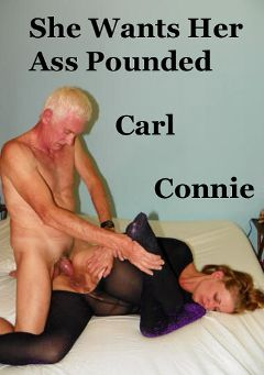 "Adult entertainment movie ""She Wants Her Ass Pounded"" starring Connie (Hot Clits) & Carl Hubay. Produced by Hot Clits Video."
