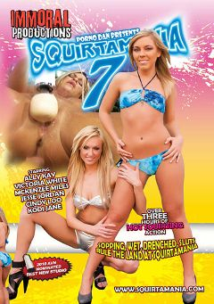 "Adult entertainment movie ""Squirtamania 7"" starring Ally Kay, Victoria White & Kodi Jane. Produced by Immoral Productions."