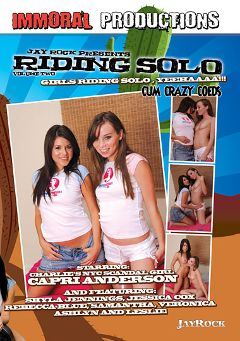 "Adult entertainment movie ""Riding Solo 2"" starring Shyla Jennings, Capri Anderson & Ferrera Gomez. Produced by Immoral Productions."