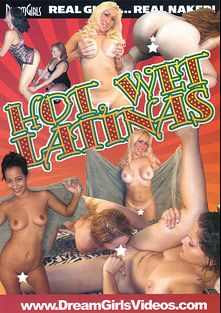 Hot, Wet Latinas, produced by Dream Girls.