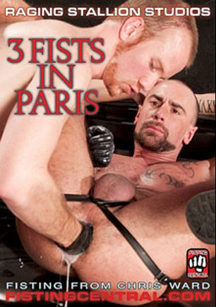 3 Fists In Paris, starring Matthew Soul, Matthieu Paris, James Aaron and Wilfried Knight, produced by Raging Stallion Studios, Fisting Central and Falcon Studios Group.