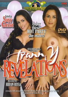 "Adult entertainment movie ""Tranny Revelations"" starring Susy Gleise, Luciana Bresha & Lavinia Silva. Produced by Stimulus Bill Productions."