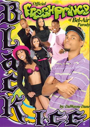 Official Fresh Prince Of Bel-Air Parody, starring Natasha Dulce, Imani Rose, Misty Stone, Fredrick Way, DaWayne Dane, Candace Nicole, Melrose Foxxx, Ethan Hunt, C.J. Wright, Sinnamon Love and Sledge Hammer, produced by Black Ice.