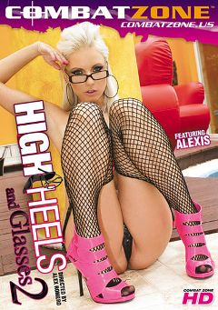 "Adult entertainment movie ""High Heels And Glasses 2"" starring Giselle Monet, Cathy Heaven & Stracy Stone. Produced by Combat Zone."