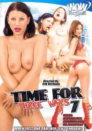 """Featured Studio - Wow Pictures presents the adult entertainment movie """"Time For Three Ways 7""""."""