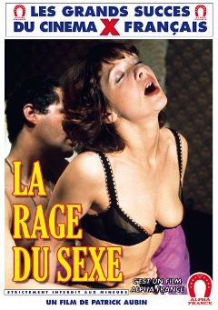 "Adult entertainment movie ""Sexe Rage - French"" starring Nadine Scant, Francois Sallier & Nicole Velna. Produced by ALPHA-FRANCE."