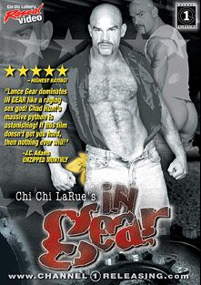 In Gear, starring Lance Gear, Chad Hunt, Jackson Price, Tom Southern, Marc West, Tommy Saxx, Michael Brandon, Clint Cooper and Logan Reed, produced by Rascal Video and Channel 1 Releasing.