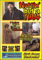 Gay Adult Movie Nuttin' But A Thug