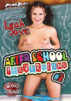 "Adult entertainment movie ""After School Perversions 2"" starring Leah Jave. Produced by Porn Zone Entertainment."