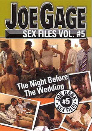 Joe Gage Sex Files 5: The Night Before The Wedding, starring Josh Gingerson, Jayden Brookes, Tony Bay, Jeyani O., Les Hendrix, Charlie Shaye, Max Sinclair, Mike Dreyden, Bryan Slater and Colby Keller, produced by Dragon Media.