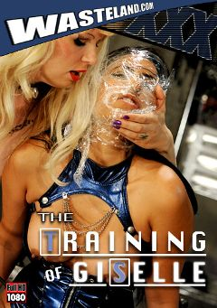 "Adult entertainment movie ""The Training Of Giselle"" starring Goddess Starla & Giselle (f). Produced by Wasteland Studios."