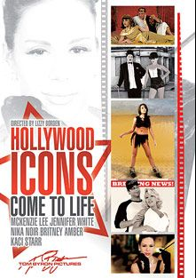 Hollywood Icons Come To Life, starring Jennifer White, Britney Amber, Nika Noire, Kaci Starr, McKenzie Lee, Rocco Reed, Anthony Rosano, Tommy Gunn, Tom Byron and Evan Stone, produced by Tom Byron Pictures.