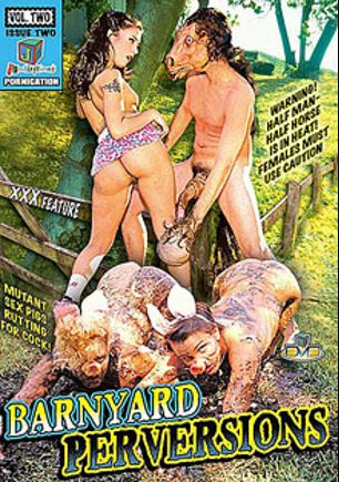 Barnyard Perversions, starring Golden Jane, Lori Peacock, Bridgette Kerkove and Sabrina Jade, produced by JM Productions.