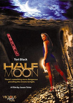 Half Moon, starring Tori Black, Shawna Lenee, Nicki Hunter and Jack Lawrence, produced by Vicious Circle Films and Breaking Glass Pictures.