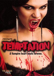 Temptation, produced by Vicious Circle Films and Breaking Glass Pictures.