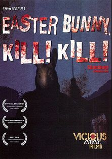Easter Bunny Kill Kill, starring Charlotte Marie and David Z., produced by Vicious Circle Films and Breaking Glass Pictures.