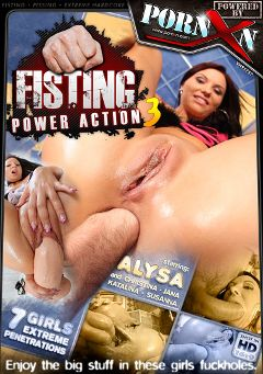 "Adult entertainment movie ""Fisting Power Action 3"" starring Alysa Gap, Katalina & Moni. Produced by Porn XN."