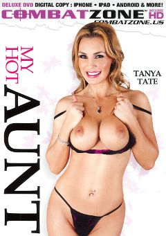 "Adult entertainment movie ""My Hot Aunt"" starring Tanya Tate, Jessie Fontana & Kodi Gamble. Produced by Combat Zone."