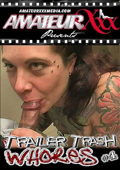 "Adult entertainment movie ""Trailer Trash Whores 4"" starring Harley, Oksana & Irina. Produced by Platinum Media."