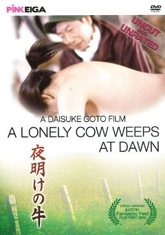 "Adult entertainment movie ""A Lonely Cow Weeps At Dawn"" starring Ryoko Asagi, Yoshinori Horimoto & Hidehisa Ebata. Produced by Pink Eiga."
