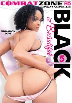 "Adult entertainment movie ""Black Iz Beautiful 5"" starring Sinnamon Love, Codi Bryant & Aryana Starr. Produced by Combat Zone."
