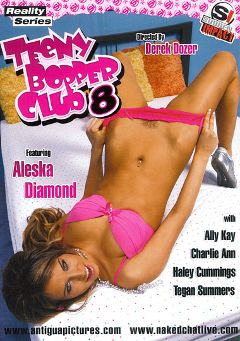"Adult entertainment movie ""Teeny Bopper Club 8"" starring Aleska Diamond, Charlie Ann & Teagan Summers. Produced by Antigua Pictures."