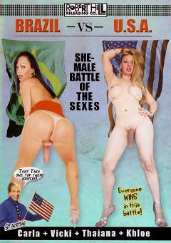 "Adult entertainment movie ""Brazil Vs. USA: Shemale Battle Of The Sexes"" starring Carla Novais, Vicki Richter & Thayana De Castro. Produced by Robert Hill Releasing Co.."