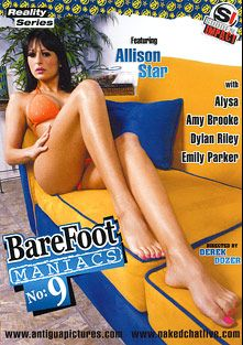 Barefoot Maniacs 9, starring Alison Star, Emily Parker, Alysa Gap, Dylan Riley, Amy Brooke, Barry Scott, John Strong and Billy Glide, produced by Antigua Pictures and Sudden Impact.
