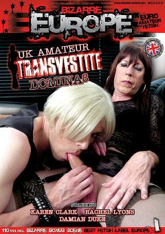 "Adult entertainment movie ""UK Amateur Transvestite Dominas"" starring Rachel Lyons, Karen Clark & Damian Duke. Produced by Gothic Media."