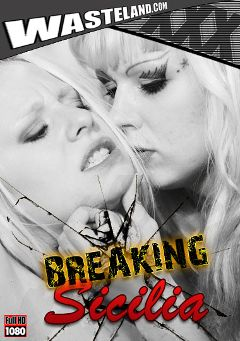 "Adult entertainment movie ""Breaking Sicilia"" starring Goddess Starla, Sicilia Ricci & Master Eric X. Produced by Wasteland Studios."