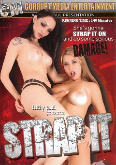 "Adult entertainment movie ""Strap It"" starring Cute Angie, Cris Bell & Tiffany Rox. Produced by Hell's Ground Production."