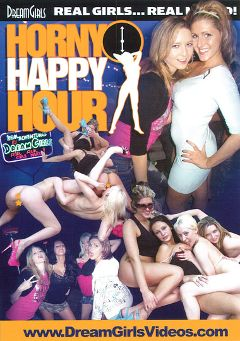 "Adult entertainment movie ""Horny Happy Hour"". Produced by Dream Girls."