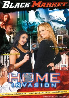 "Adult entertainment movie ""Home Invasion"" starring Charley Chase, Julia Ann & Rico Shades. Produced by Black Market Entertainment."