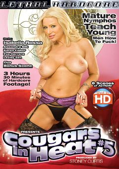 "Adult entertainment movie ""Cougars In Heat 5"" starring Isabella Rossa, Bruce Venture & Eva Karera. Produced by Lethal Hardcore."