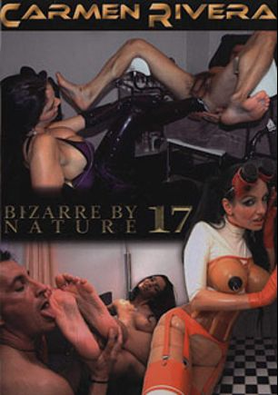 Bizarre By Nature 17, starring Carmen Rivera, Conny Dachs and Silvio, produced by Off Limits Media and Carmen Rivera Entertainment.