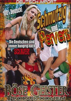 "Adult entertainment movie ""Schmutzig Und Pervers"". Produced by Bose Geister Produktionen."