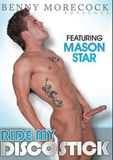 Ride My Disco Stick, starring Mason Star, Spencer Reed, MJ Taylor, Ridge Michaels, Tyler Peter, Jimmy Call, Sean Preston, Andy Blue, Nathan Sommers, Tory Mason and Robert Long, produced by Benny Morecock and Stud Mall.