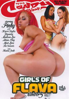 "Adult entertainment movie ""Girls Of Flava 3"" starring Tia Sweets, Hypnotiq & Pinky. Produced by Candy Shop."