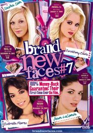 "Featured Series - Brand New Faces presents the adult entertainment movie ""Brand New Faces 7""."