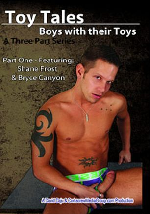 Toy Tales, starring Shane Frost, Scorpion Knight, Cory Chase (m), David Arrons, Nathan Swan, Bryce Canyon, Black Ryan and Ricky Sinz, produced by Corkscrew Media Group.