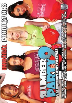 "Adult entertainment movie ""Slumber Party 9: Valentines And Vaginas"" starring Rylie Richman, Tristyn Kennedy & Ivy Winters. Produced by Immoral Productions."