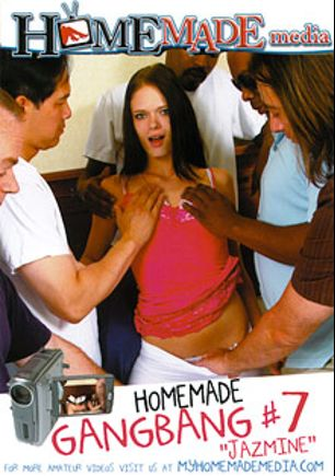 Home Made Gangbang 7: Jazmine, starring Jazmine, John Cummings, Ray Black, Tony Swan and Mike Hash, produced by Homemade Media.