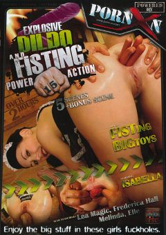 "Adult entertainment movie ""Explosive Dildo And Fisting Power Action 15"" starring Elle, Frederica Hall & Lea Magic. Produced by Porn XN."