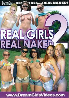 Real Girls Real Naked 2, produced by Dream Girls.