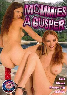 Mommies A Gusher, starring Heather Pink, Shanna McCullough, Mark Faechy, Summer Sinn, Jenner, Lena Ramon, Mark Wood and Damien Michaels, produced by Filmco and Totally Tasteless Video.