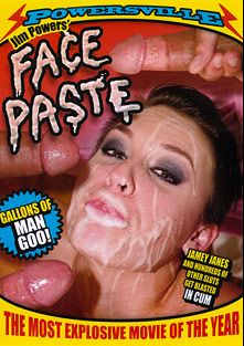Face Paste, starring Jamey Janes, Jessie Andres, Shay Golden, Eve Evans, Kasey Jordan, Victoria White, Tara Lynn Foxx, Heather Starlet, Charisma Cappelli, Chastity Lynn, Angelica Raven, Carolyn Reese, Misty Stone, Sindee Jennings, Aubrey Addams, Hollie Stevens, Alexa Rae and Evan Stone, produced by Powersville Inc.
