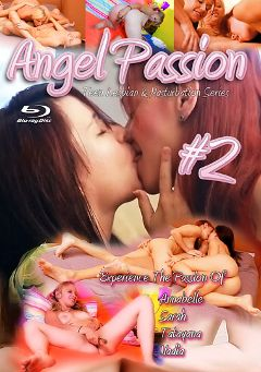 "Adult entertainment movie ""Angel Passion 2: The Passion Of Annabelle, Sarah, Tatyana, And Nadia"" starring Tatyana (f), Annabelle * (f) & Nadia. Produced by Angel Passion."
