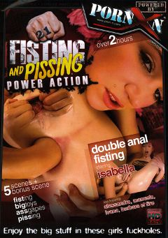 "Adult entertainment movie ""Fisting And Pissing Power Action 21"" starring Izobella Clark, Alessandra (f) & Barbara El Fire. Produced by Porn XN."