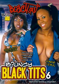 "Adult entertainment movie ""Bouncy Black Tits 6"" starring Janae Foxx, Chocolate Stallion & Shyla Haze. Produced by Blackout Pictures."