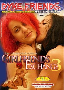 Girlfriends Exchange 3, starring Ginette Evans and Emily Jones, produced by Sappho Love Films.
